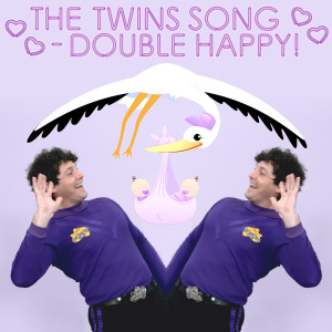 Album The Twins Song - Double Happy! from The Wiggles
