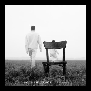 Listen to Last Night song with lyrics from Duncan Laurence