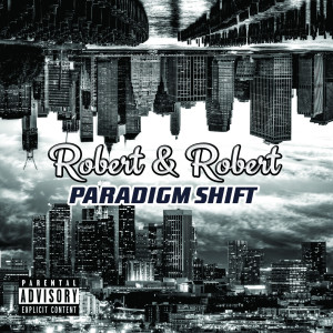 Album Robert & Robert from Paradigm Shift