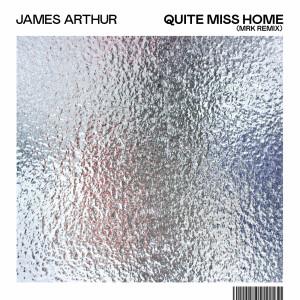 James Arthur的專輯Quite Miss Home (MRK Remix)