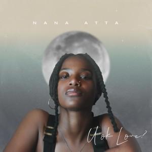 Album U ok Love? from Nana Atta