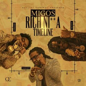 Migos的專輯Rich Ni**a Timeline