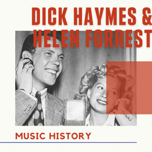Album Dick Haymes & Helen Forrest - Music History from Helen Forrest
