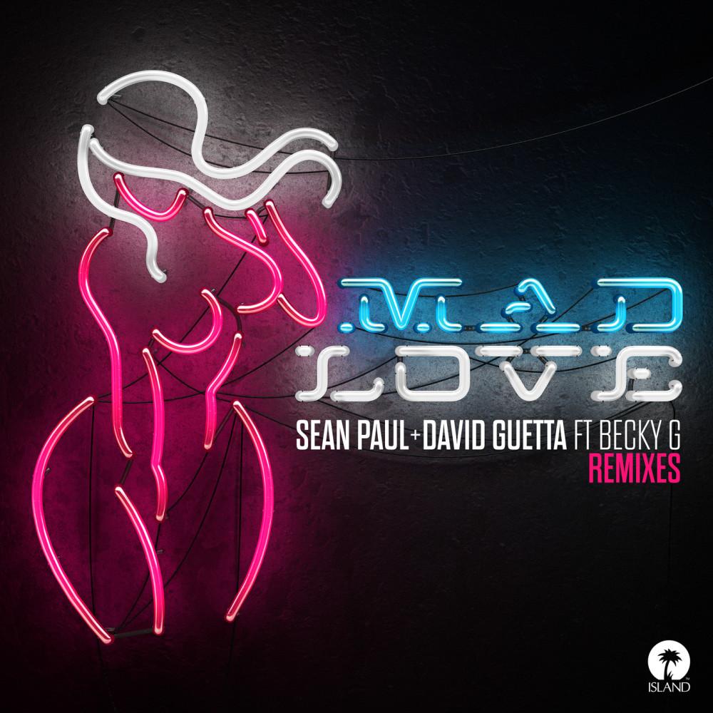 Mad Love 2018 Sean Paul; David Guetta; Becky G