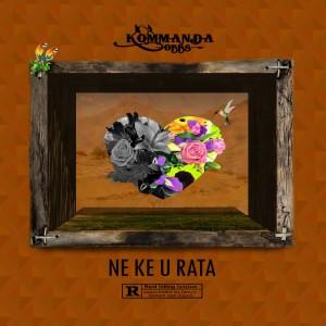 Album Ne Ke U Rata (Explicit) from Kommanda Obbs