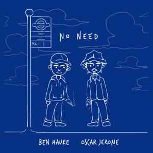 Album No Need from Oscar Jerome