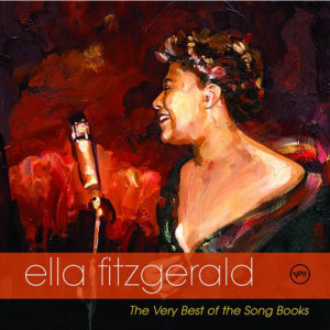 Ella Fitzgerald的專輯The Very Best Of The Songbooks: Golden Anniversary Edition