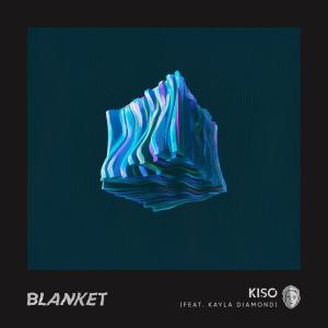 Listen to Blanket song with lyrics from Kiso