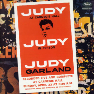 Judy At Carnegie Hall 2010 judy garland