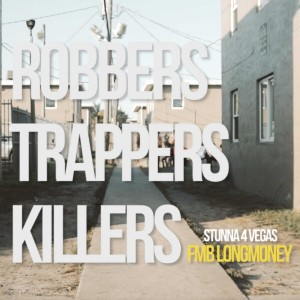 Robbers Trappers Killers