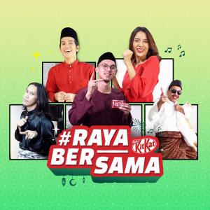 Album #RayaBersama KITKAT from Naim Daniel