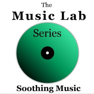 Album The Music Lab Series: Soothing Music from The Munros