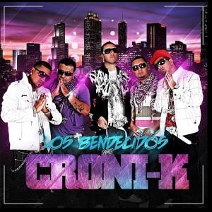 Croni-K的專輯Los Bendecidos