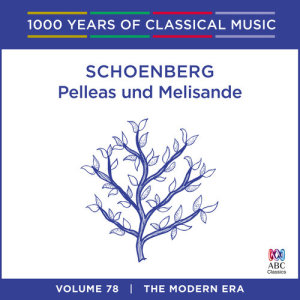 Sydney Symphony Orchestra的專輯Schoenberg: Pelleas und Melisande