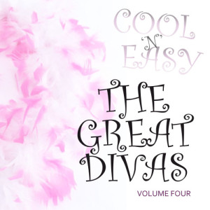 Album Cool & Easy - The Great Divas Vol 4 from Various Artists