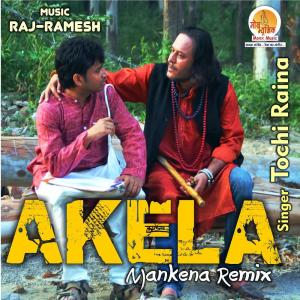 Album Akela Mankena from Tochi Raina