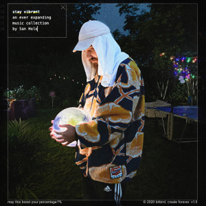 Album stay vibrant from San Holo