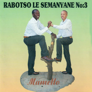 Listen to Selepe song with lyrics from Rabotso Le Semanyane No. 3