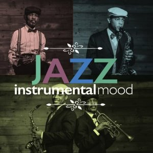 Album Jazz Instrumental Mood from Instrumental Mood