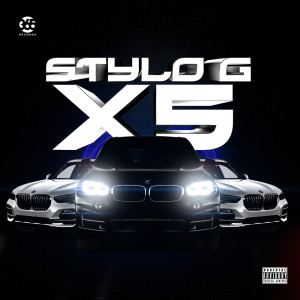 Stylo G的專輯X5 (Explicit)