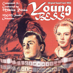 Young Bess (Original Motion Picture Soundtrack)