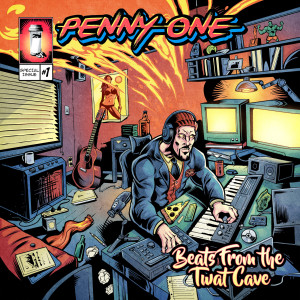 Album Beats from the Twat Cave from Penny One