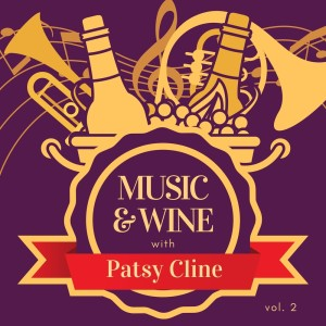 Album Music & Wine with Patsy Cline, Vol. 2 from Patsy Cline