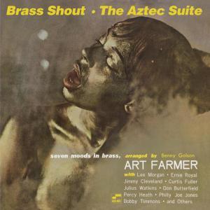 Brass Shout / The Aztec Suite 2008 Art Farmer