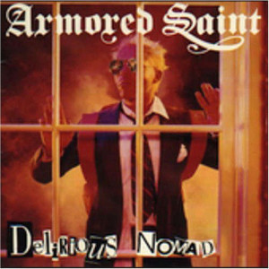 Delirious Nomad 1985 Armored Saint