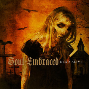 Album Dead Alive from Soul Embraced