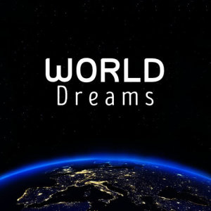 Album World Dreams from Lucid Dreaming World-Collective Unconscious Mind