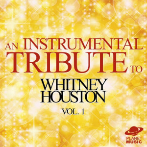 The Hit Co.的專輯An Instrumental Tribute to Whitney Houston, Vol. 1