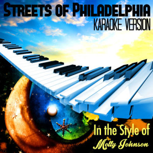 收聽Karaoke - Ameritz的Streets of Philadelphia (In the Style of Molly Johnson) [Karaoke Version] (Karaoke Version)歌詞歌曲
