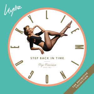 Kylie Minogue的專輯Step Back In Time: The Definitive Collection (Expanded)