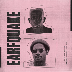 Album EARFQUAKE (Channel Tres Remix) from Tyler, The Creator