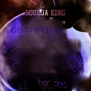 Album Gas in My Tank from Soulja King