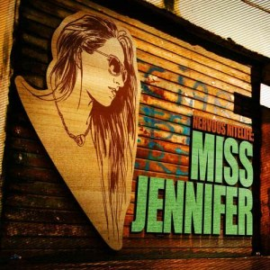 Album Nervous Nitelife: Miss Jennifer from Miss Jennifer