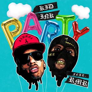Party (feat. RMR) dari KiD Ink