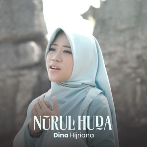 Nurul Huda dari Dina Hijriana
