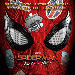Michael Giacchino的專輯Spider-Man: Far from Home (Original Motion Picture Soundtrack)
