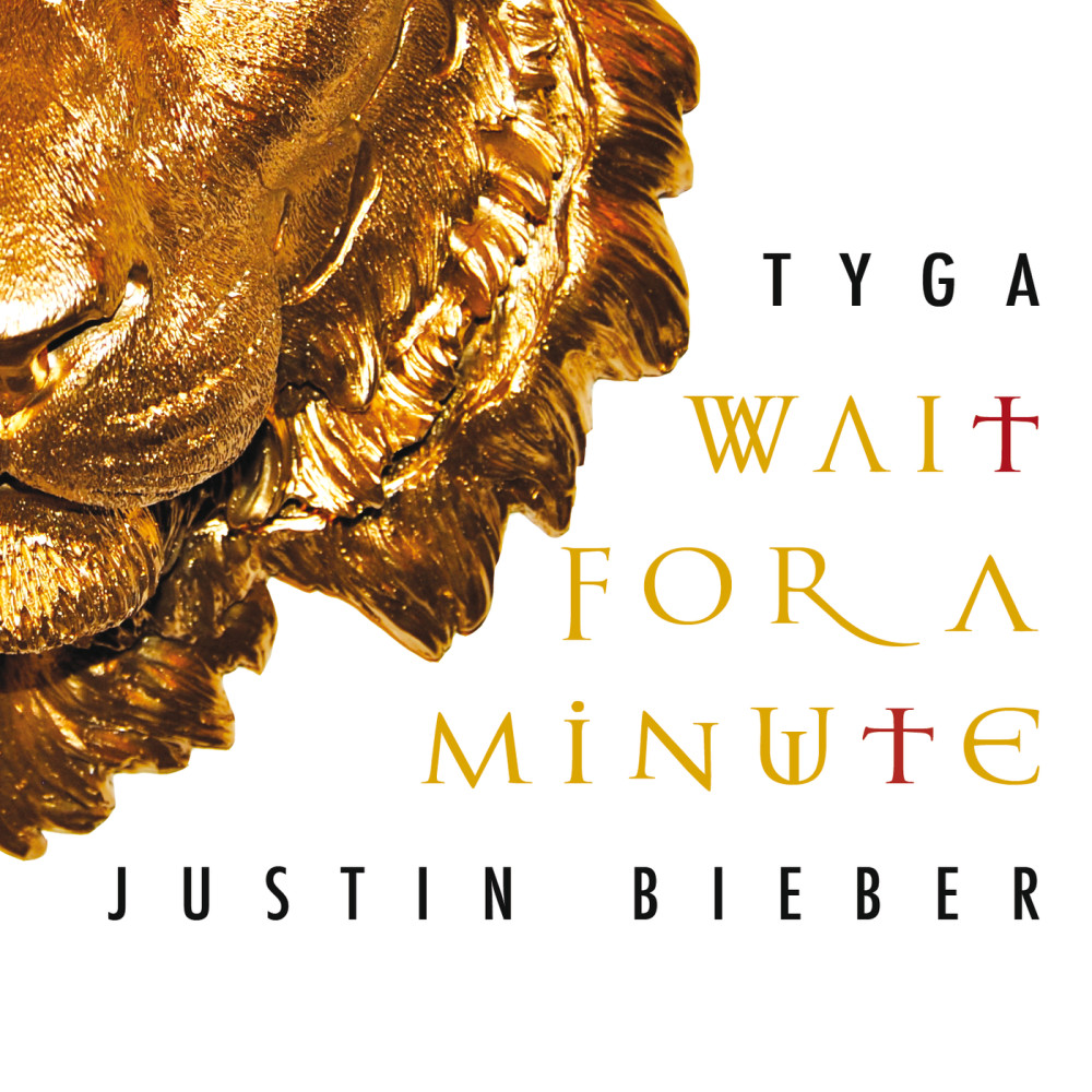 Wait For A Minute 2013 Tyga; Justin Bieber