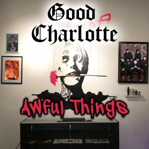 Album Awful Things from Good Charlotte