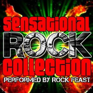 Album Sensational Rock Collection (Explicit) from Rock Feast