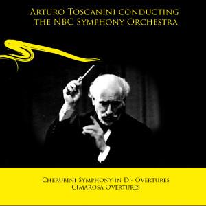 NBC Symphony Orchestra的專輯Arturo Toscanini conducting the NBC Symphony Orchestra: Cherubini Symphony in D - Overtures / Cimarosa Overtures