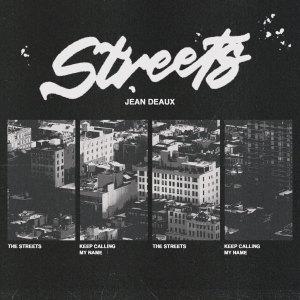 Album STREETS (Explicit) from Jean Deaux
