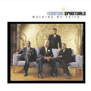 Album Walking By Faith from The Canton Spirituals