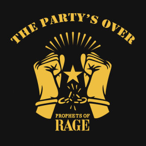Album The Party's Over from Prophets Of Rage