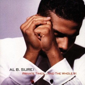 Album Private Times... And The Whole 9! from Al B. Sure!
