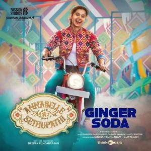 "Album Ginger Soda (From ""Annabelle Sethupathi"") from Anirudh Ravichander"