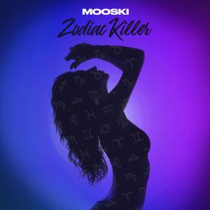 Album Zodiac Killer from Mooski